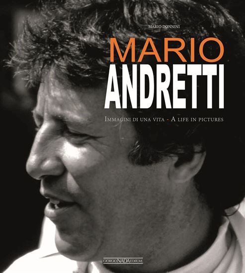 Picture of MARIO ANDRETTI Immagini di una vita/A life in pictures - COPIA FIRMATA DALL'AUTORE/SIGNED COPY BY THE AUTHOR!