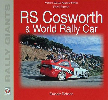 Picture of FORD ESCORT RS COSWORTH & WORLD RALLY CAR - RALLY GIANTS. Reprint 2017