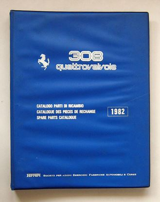 Immagine di FERRARI 308 QUATTROVALVOLE 1982 CATALOGO PARTI DI RICAMBIO/CATALOGUE DES PIECES DE RECHANGE/SPARE PARTS CATALOGUE