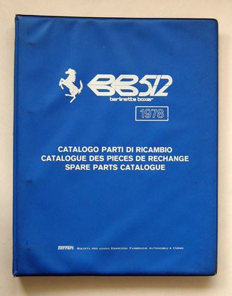 Picture of FERRARI BB 512 1978 CATALOGO PARTI DI RICAMBIO/CATALOGUE DES PIECES DE RECHANGE/SPARE PARTS CATALOGUE