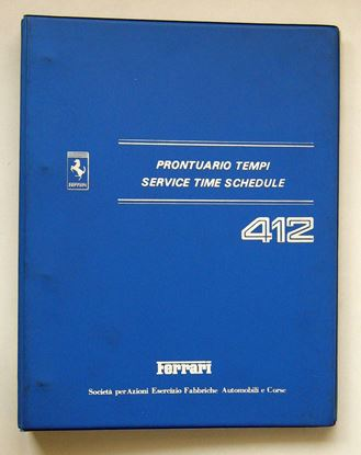 Picture of FERRARI 412 1986 PRONTUARIO TEMPI/SERVICE TIME SCHEDULE
