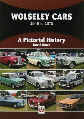 Immagine di WOLSELEY CARS 1948 TO 1975 A PICTORIAL HISTORY