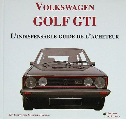Immagine di VW GOLF GTI, L'INDISPENSABLE GUIDE DE L'ACHETEUR