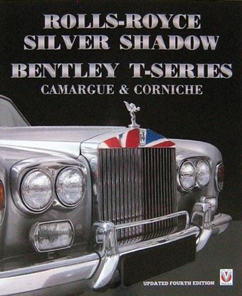 Picture of ROLLS - ROYCE SILVER SHADOW & BENTLEY T-SERIES. Revised and enlarged 2017 edition