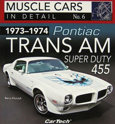 Immagine di 1973-1974 PONTIAC TRANS AM SUPER DUTY 455 MUSCLE CARS IN DETAIL N. 6