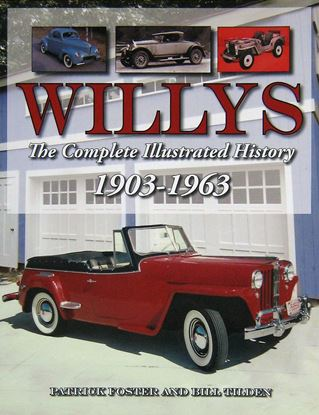 Immagine di WILLYS THE COMPLETE ILLUSTRATED HISTORY 1903-1963