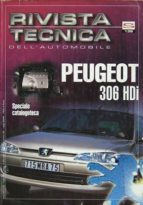 "Picture of PEUGEOT 306 HDi N. 138 SERIE ""RIVISTA TECNICA DELL'AUTOMOBILE"""