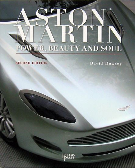 Picture of ASTON MARTIN POWER, BEAUTY AND SOUL. 2nd Edition 2017