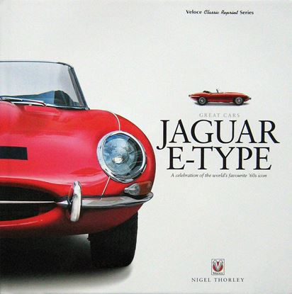 Picture of JAGUAR E-TYPE: A CELEBRATION OF THE WORLD'S FAVOURITE'60s ICON. Reprint 2017