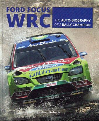 Immagine di FORD FOCUS WRC THE AUTOBIOGRAPHY OF A RALLY CHAMPION