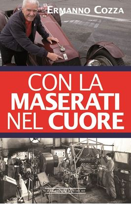 Picture of CON LA MASERATI NEL CUORE - COPIA FIRMATA DALL'AUTORE/SIGNED COPY BY THE AUTHOR
