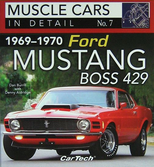 Immagine di 1969-1970 FORD MUSTANG BOSS 429: MUSCLE CARS IN DETAIL N. 7