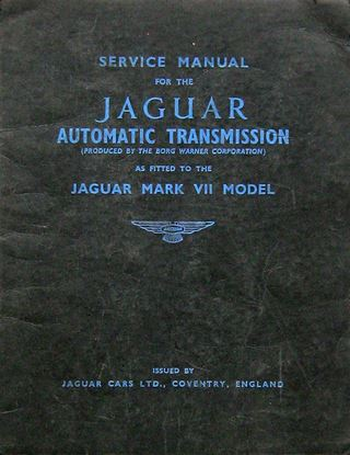 Immagine di SERVICE MANUAL FOR THE JAGUAR AUTOMATIC TRANSMISSION AS FITTED TO THE MARK VII MODEL