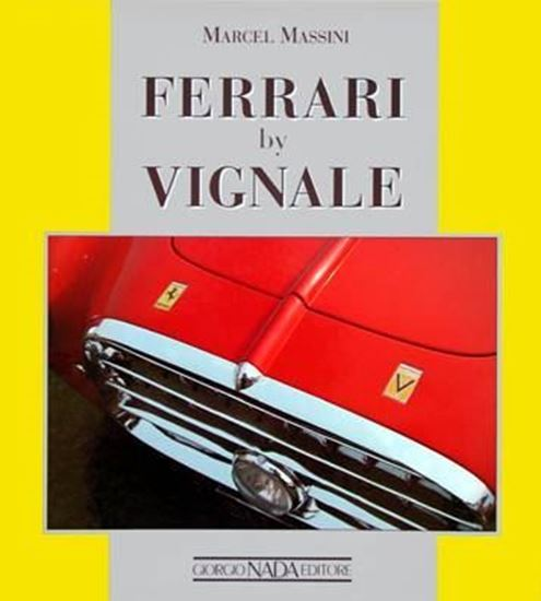 Picture of FERRARI BY VIGNALE. 1st 1993 Edition