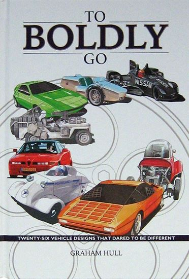 Immagine di TO BOLDLY GO TWENTY-SIX VEHICLE DESIGNS THAT DARED TO BE DIFFERENT