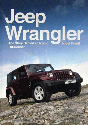 Immagine di JEEP WRANGLER THE STORY BEHIND AN ICONIC OFF-ROADER