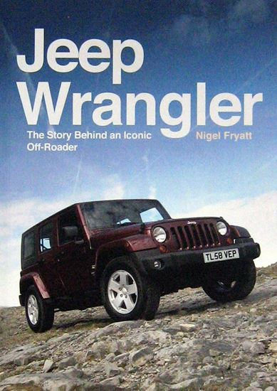 Picture of JEEP WRANGLER THE STORY BEHIND AN ICONIC OFF-ROADER