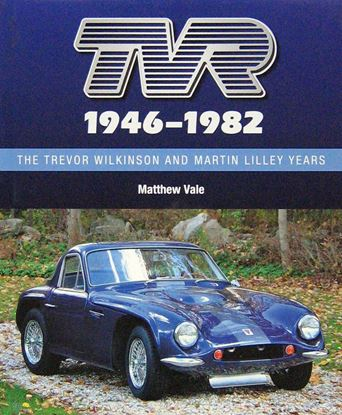 Immagine di TVR 1946-1982 THE TREVOR WILKINSON AND MARTIN LILLEY YEARS