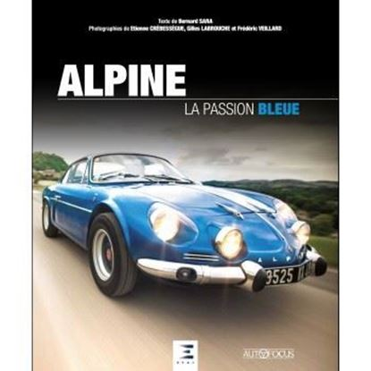Picture of ALPINE: LA PASSION BLEUE. New 2017 edition