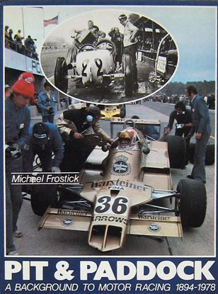 Immagine di PIT & PADDOCK A BACKGROUND TO MOTOR RACING 1894-1978