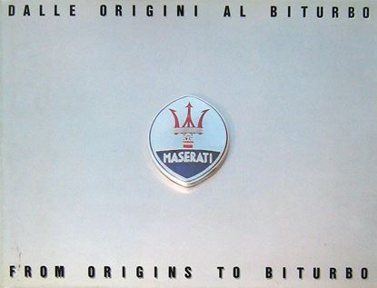 Immagine di MASERATI DALLE ORIGINI AL BITURBO-FROM ORIGIN TO BITURBO