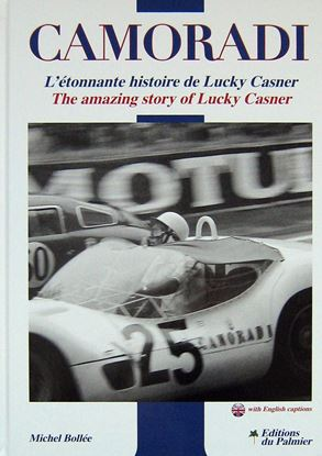 Picture of CAMORADI L'ETONNANTE HISTOIRE DE LUCKY CASNER/THE AMAZING STORY OF  LUCKY CASNER