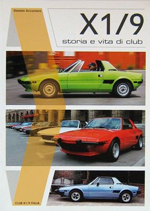 Picture of X1/9: STORIA E VITA DI CLUB