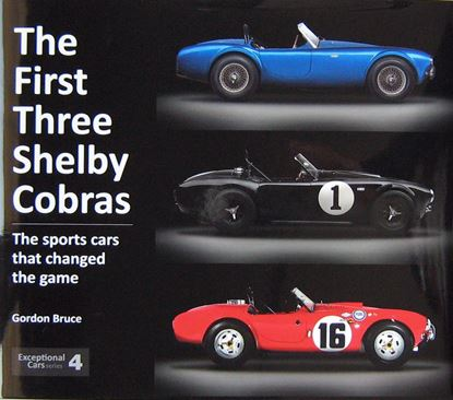 Picture of THE FIRST THREE SHELBY COBRAS: The sports cars that changed the game