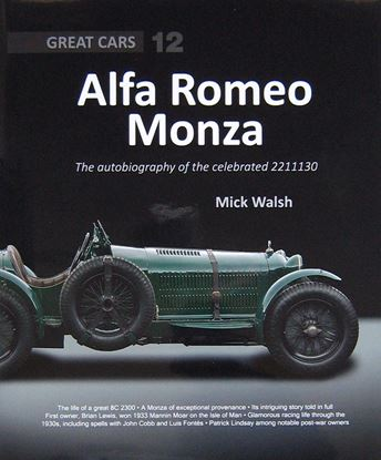 Immagine di ALFA ROMEO MONZA THE AUTOBIOGRAPHY OF A CELEBRATED 2211130