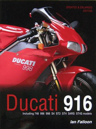 Picture of DUCATI 916 including 748 996 998 S4 ST2 ST4 S4RS ST4S models. Updated & enlarged 2017 edition