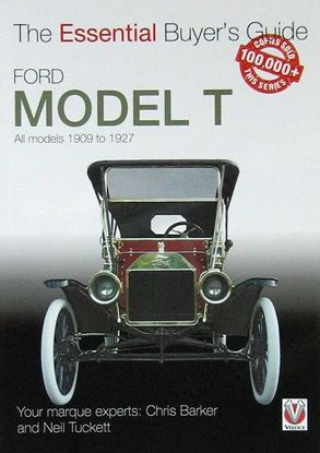 Immagine di FORD MODEL T THE ESSENTIAL BUYER'S GUIDE All models 1909 to 1927
