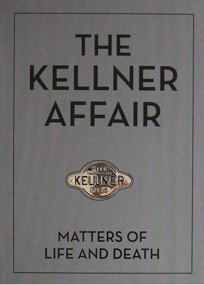 Picture of THE KELLNER AFFAIR MATTERS OF LIFE AND DEATH