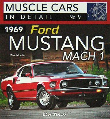 Picture of 1969 FORD MUSTANG MACH 1 MUSCLE CARS IN DETAIL N. 9
