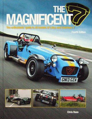 Picture of THE MAGNIFICENT 7: The enthusiasts' guide to all models of Lotus and Caterham 7. 4th Edition 2018