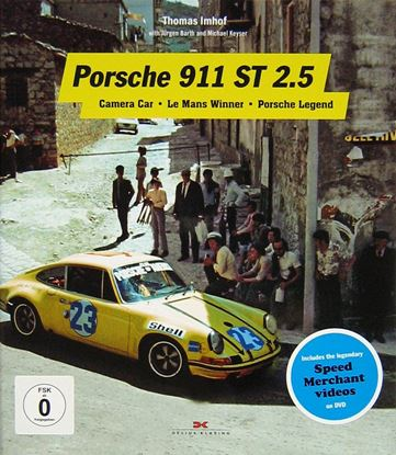 "Picture of PORSCHE 911 ST 2.5: Camera Camera Car, Le Mans Winner, Porsche Legend + DVD ""The Speed Merchants"""
