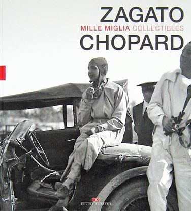 Picture of ZAGATO AND CHOPARD: MILLE MIGLIA COLLECTIBLES