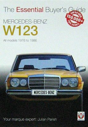 Picture of MERCEDES BENZ W123 THE ESSENTIAL BUYER'S GUIDE. All models 1976 to 1986
