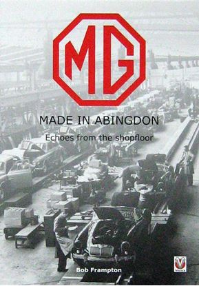 Picture of MG MADE IN ABINGDON: ECHOES FROM THE SHOPFLOOR
