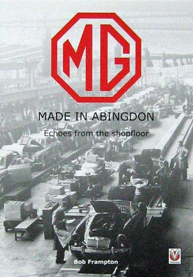 Immagine di MG MADE IN ABINGDON: ECHOES FROM THE SHOPFLOOR