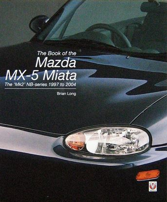 Picture of THE BOOK OF THE MAZDA MX-5 MIATA: the Mk2 NB-series 1997 to 2004