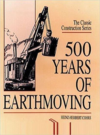 Picture of 500 YEARS OF EARTHMOVING SERIES: THE CLASSIC CONSTRUCTION