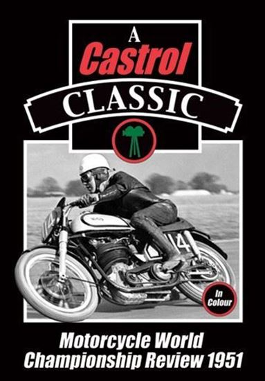 Picture of A CASTROL CLASSIC - MOTORCYCLE WORLD CHAMPIONSHIP REVIEW 1951 (Dvd)