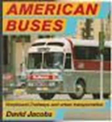 Picture of AMERICAN BUSES: GREYHOUND,TRAILWAYS AND URBAN TRANSPORTATION