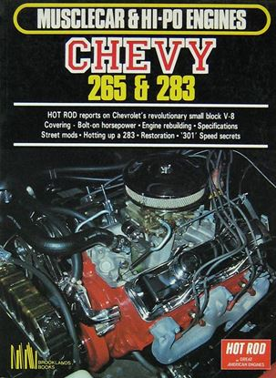 Immagine di MUSCLECAR & HI-PO ENGINES: CHEVY 265 & 283