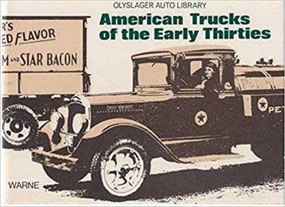 Immagine di AMERICAN TRUCKS OF THE EARLY THIRTIES
