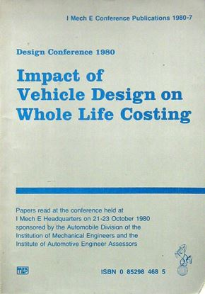 Picture of IMPACT OF VEHICLE DESIGN ON WHOLE LIFE COSTING