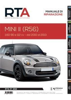 "Picture of MINI II (R56) 1.6D 90 E 112 CV DAL 2010 AL 2013 – SERIE ""RIVISTA TECNICA DELL'AUTOMOBILE"" N.292"