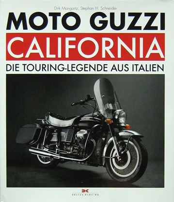 Picture of MOTO GUZZI CALIFORNIA: die touring-legende aus Italien
