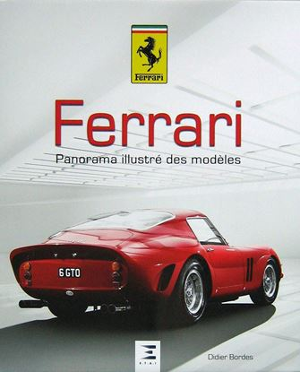 Picture of FERRARI, PANORAMA ILLUSTRÉ DES MODÈLES