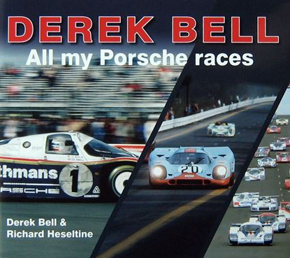 Picture of DEREK BELL: ALL MY PORSCHE RACES